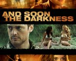 And Soon the Darkness [DVD] [2010]