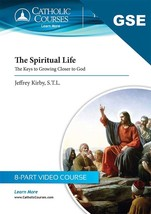 The Spiritual Life: The Keys to Growing Closer to God (Study, DVD, Guides)