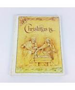 Christmas is. . . 1982 Childrens Vintage Book Nancy McConnel Current Inc HC - $45.99