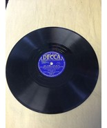 78 Record Decca I'm The Lonesomest Gal In Town See What The Boys In The ... - $4.26