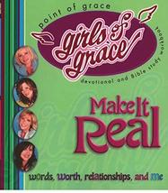 Girls of Grace Make it Real: Words, Worth, Relationships, And Me: Devoti... - $3.71