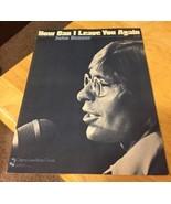 How Can I Leave You Again John Denver Sheet Music - $2.99
