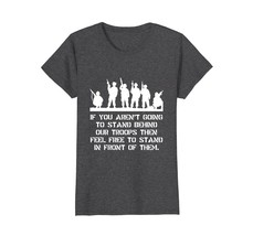 Funny Shirts - Stand Behind Our Troops Funny T-Shirt Wowen - $19.95