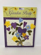 That Patchwork Place Garden Party Applique Quilts That Bloom ISBN 1-5647... - $12.19