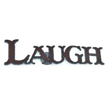 """Country Western Rusted Patina Iron Metal Cutout """"LAUGH"""" 5.5"""" Magnet"""