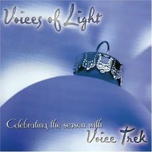 VOICES OF LIGHT by Voice Trek