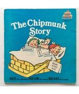 The Chipmunk Story  7' Vinyl Record / Book, Kid Stuff DBR 234, 1984 - $16.95
