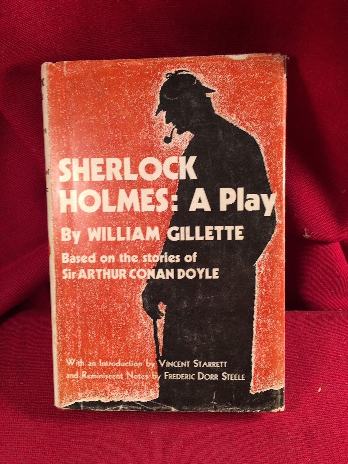 SHERLOCK HOLMES: A PLAY by William Gillette 1/1000 copies