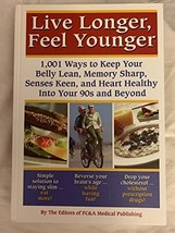 Live Longer, Feel Younger (1,001 Ways to Keep Your Belly Lean, Memory Sharp, Sen image 2