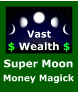 xb200 Extreme Power Supermoon Billionaire Money Spell 4 Vast Wealth Pros... - $149.33