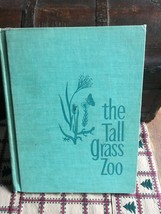 Vintage 1960s Nature Book - The Tall Grass Zoo ... - $9.03
