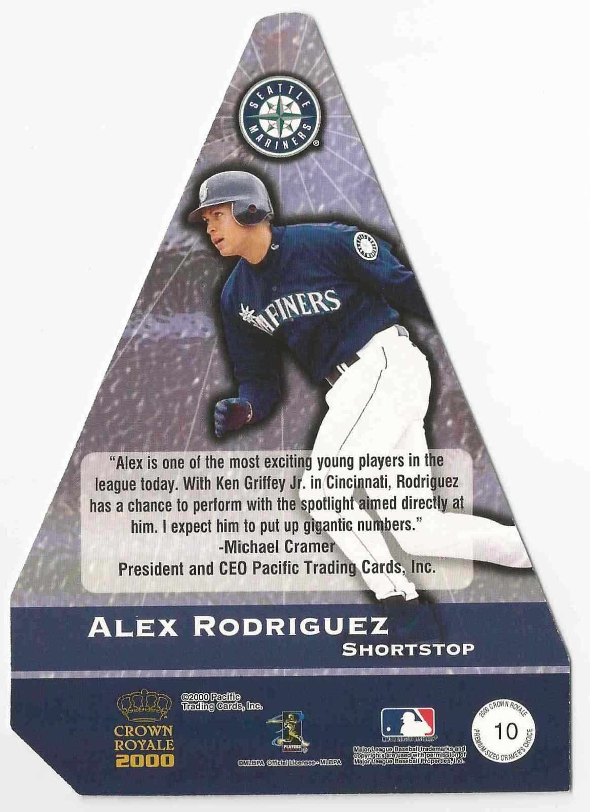 2000 Crown Royale Alex Rodriguez Seattle Mariners  #10