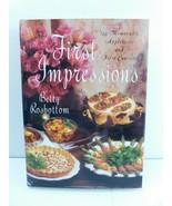 """First Impressions"" Cookbook Cook Book Recipes (Betty Rosbottom) - $15.83"