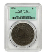 1776 Continental Dollar $1 PCGS VF25 (CURENCY, Pewter, Retro OGH) - $32,301.00