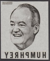 1968 Scarce Item Iron On T-Shirt Transfer - Hubert Humphrey Shown - Name... - $8.78