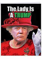 Queen Trump - Hysterical Christmas XL Printed Greeting Card - Silly Pres... - $14.57