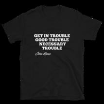Good Trouble John Lewis T-shirt / Good Trouble T-shirt / John Lewis T-Shirt image 1
