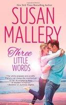 Three Little Words (Fool's Gold, Book 13) [Mass Market Paperback] Maller... - $3.84