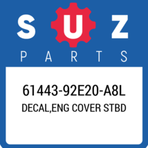 61443-92E20-A8L Suzuki Decal, Eng Cover Stbd New Genuine OEM Part - $94.26