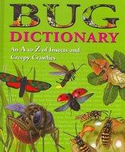 Bug Dictionary [Hardcover] Alligator Books Ltd. - $13.42