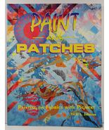 Paint and Patches Painting on Fabrics with Pigment Vicki L. Johnson - $4.99