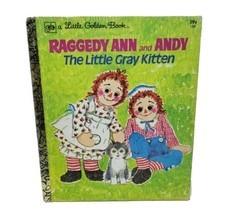 Vintage Raggedy Ann & Andy Little Gris Chaton Golden Livre ENFANTS de Co... - £10.15 GBP