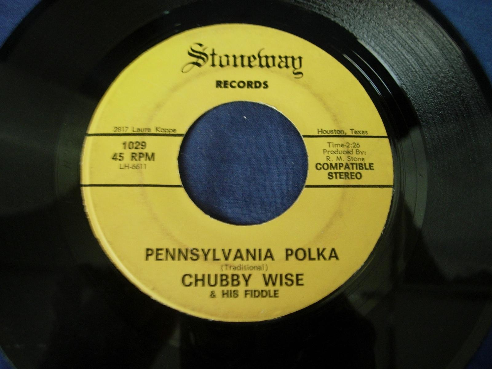 Chubby Wise - Houston Schottische / Pennsylvania Polka - Stoneway Records 1029