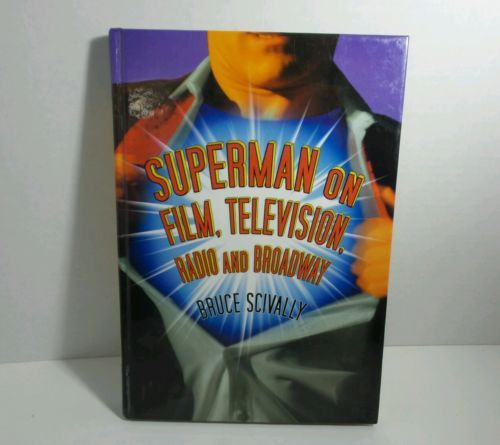 EUC Book Superman on Film, Television, Radio and Broadway by Bruce Scivally