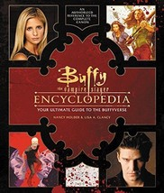 Buffy the Vampire Slayer Encyclopedia :  Ultimate Guide to the Buffyvers... - $17.50