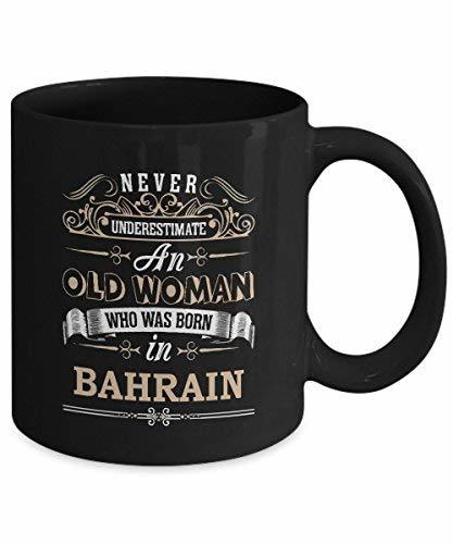 Primary image for BAHRAIN Coffee Mug - Old Woman Who was born in BAHRAIN Ceramic Mugs - Wonderful
