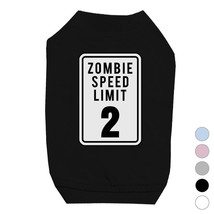 Zombie Speed Limit Pet Shirt for Small Dogs - $14.99