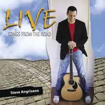 LIVE: SONGS FROM THE ROAD by Steve Angrisano
