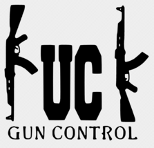 F**k Gun Control USA Decal Car Glass Truck Wall FREE GIFT WITH PURCHASE - $6.00+