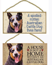 "Australian Cattle Dog Sign Plaque 10""x5"" House Home, Spoiled Lives Here ... - $10.95"