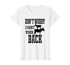 Funny Got Your Back Vintage Goat Lover T Shirt - $19.99+