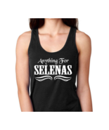 Anything for Selenas tank top, gifts for her, Selena shirt, selena, lati... - $17.99+