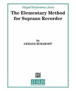 The Elementary Method for Soprano Recorder, By Gerald Burakoff - $3.91