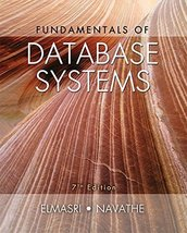 Fundamentals of Database Systems (7th Edition) [Hardcover] [Jun 18, 2015... - $149.99