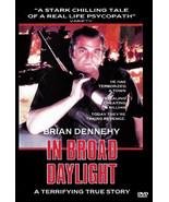 IN BROAD DAYLIGHT   Brian Dennehy  Cloris Leachman  Thriller  FRE LOCAL ... - $8.83