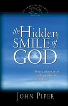 The Hidden Smile of God: The Fruit of Affliction in the Lives of John Bunyan, Wi image 1