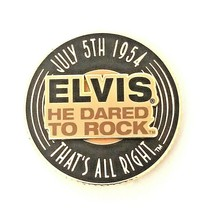 Elvis Presley 2004 EPE 3D-Magnet He Dared To Rock-That's All Right-July ... - $26.00