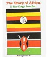Africa and Her Flags Coloring Book [Paperback] Bellerophon Books - $6.02