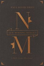 New Morning Mercies: A Daily Gospel Devotional (Gift Edition) [Hardcover... - $16.82