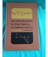 """AN INTRODUCTION TO THE HISTORY OF MATHEMATICS"""" BY HOWARD EVES, HB 1964 B162 - $50.00"""