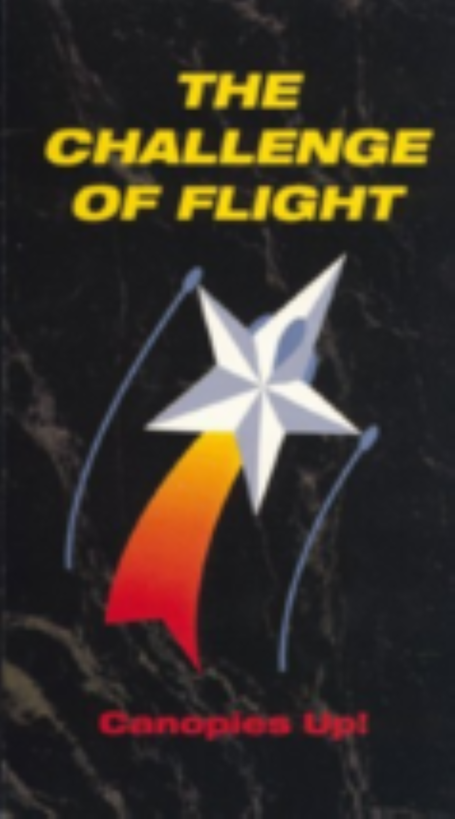 Challenge Of Flight Vol. 4: Canopies Up! Vhs