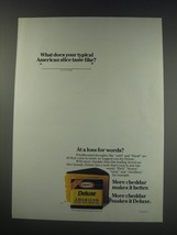 1991 Kraft Deluxe American Cheese Ad - What does your slice taste like - $14.99