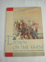 1st Ed Nursery Book Down on the Farm by Theodore Hoffmann 1936 Rare Amer... - $19.79