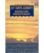 117 Days Adrift (World of Cruising) Bailey, Maurice - $29.98