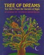 Tree of Dreams: Ten Tales from the Garden of Night Yep, Laurence and Sel... - $21.51