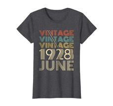 Dad Shirts -  Vintage Legends Born In JUNE 1928 Awesome 90 Yrs Years Old... - $19.95+